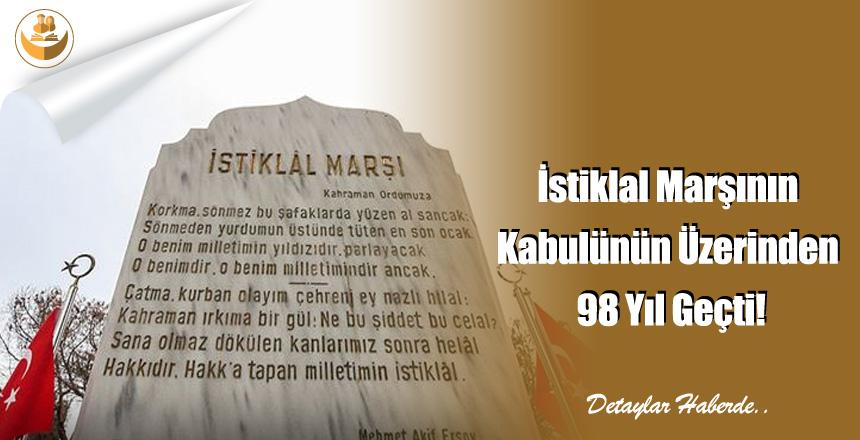 İstiklal Marşının Kabulünün Üzerinden 98 Yıl Geçti!