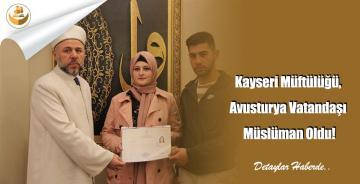 Kayseri Müftülüğü, Avusturya Vatandaşı Müslüman Oldu!