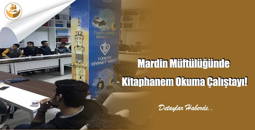 Mardin Müftülüğünde Kitaphanem Okuma Çalıştayı!
