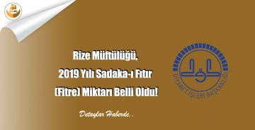 Rize Müftülüğü, 2019 Yılı Sadaka-ı Fıtır (Fitre) Miktarı Belli Oldu!