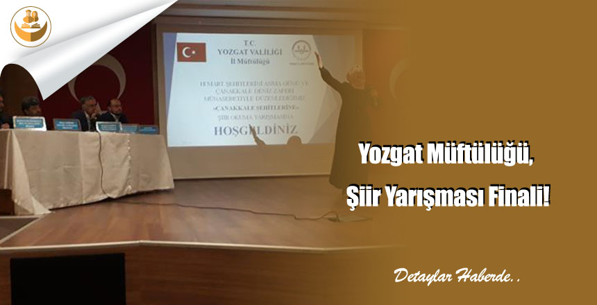 Yozgat Müftülüğü, Şiir Yarışması Finali!