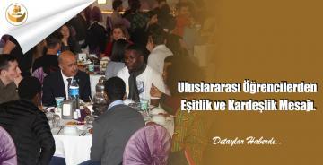 Uluslararası Öğrencilerden Eşitlik ve Kardeşlik Mesajı.