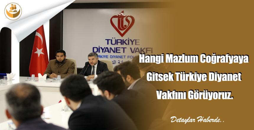 Hangi Mazlum Coğrafyaya Gitsek Türkiye Diyanet Vakfını Görüyoruz.