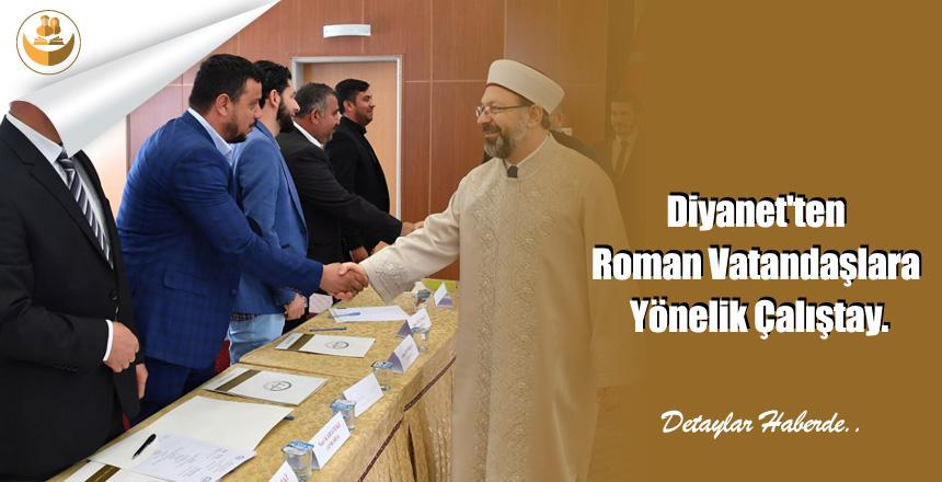 Diyanet'ten Roman Vatandaşlara Yönelik Çalıştay.