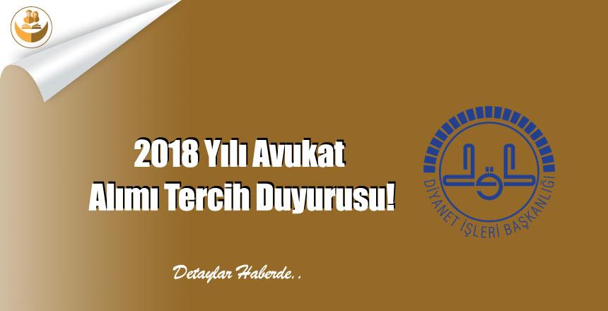 2018 Yılı Avukat Alımı Tercih Duyurusu!