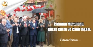 İstanbul Müftülüğü, Kuran Kursu ve Cami İnşası.