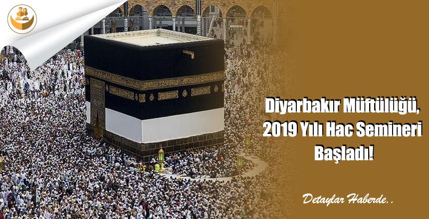 Diyarbakır Müftülüğü, 2019 Yılı Hac Semineri Başladı!