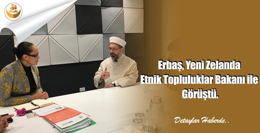 Erbaş, Yeni Zelanda Etnik Topluluklar Bakanı ile Görüştü.