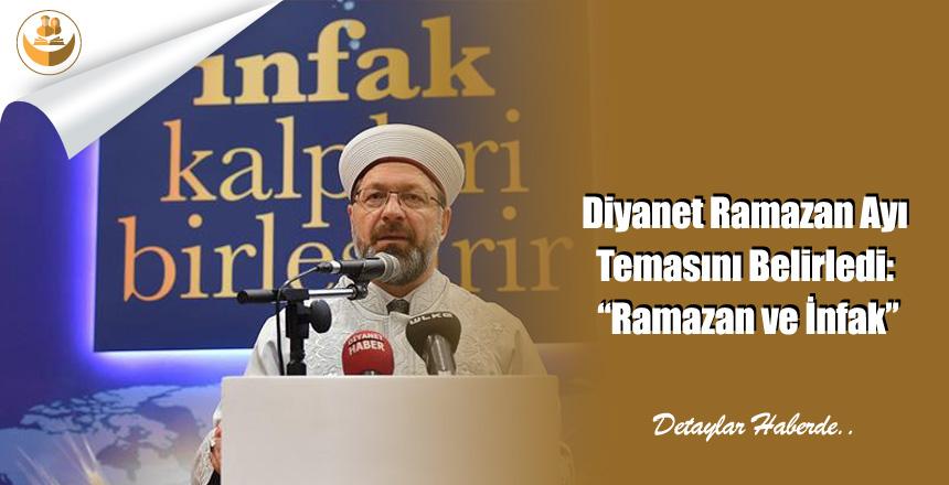 """Diyanet Ramazan Ayı Temasını Belirledi: """"Ramazan ve İnfak"""""""