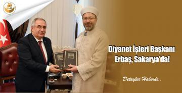 Diyanet İşleri Başkanı Erbaş, Sakarya'da!
