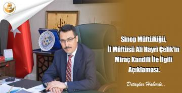 Sinop Müftülüğü, İl Müftüsü Ali Hayri Çelik'in Miraç Kandili İle İlgili Açıklaması.