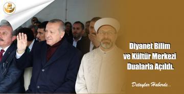 Diyanet Bilim ve Kültür Merkezi Dualarla Açıldı.