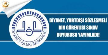 Diyanet, Yurtdışı Sözleşmeli Din Görevlisi Sınav Duyurusu Yayımladı!