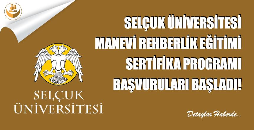 Selçuk Üniversitesi, Manevi Rehberlik Eğitimi Başvuru Başladı!