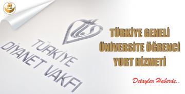 Diyanet Vakfı Tarafından Türkiye Geneli Üniversite Öğrencilerine Yurt Hizmeti
