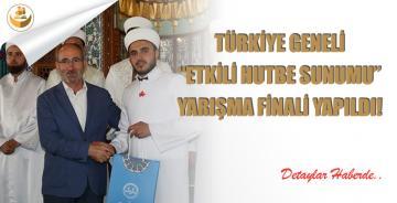 Türkiye Geneli Etkili Hutbe Sunumu Finali Yapıldı!