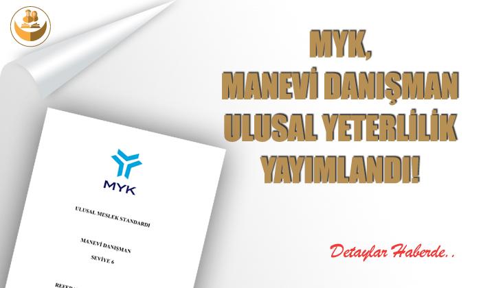 MYK, Manevi Danışman (Seviye 6) Yeterliliğini Yayımladı!