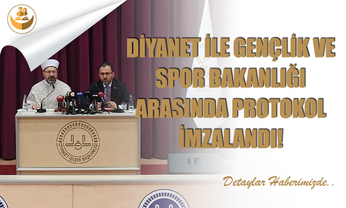 Diyanet ile Gençlik ve Spor Bakanlığı Arasında Protokol İmzalandı!