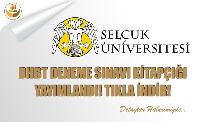 Selçuk Üniversitesi, DHBT Deneme Sınavı Soru Kitapçığı Yayımlandı!