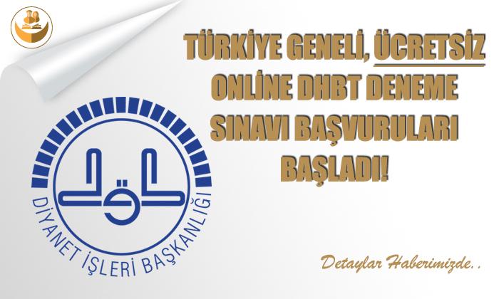 Türkiye Geneli ÜCRETSİZ Online DHBT Deneme Sınavı Başvuruları Başladı!