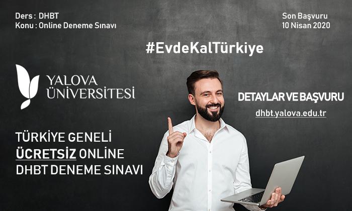 Yalova Üniversitesi #EvdeKalTürkiye Dedi, Türkiye Geneli ÜCRETSİZ Online DHBT Deneme Sınavı Yapacak!