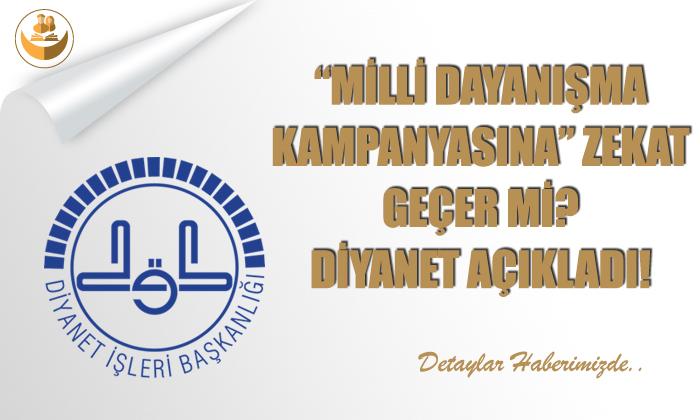 """""""Milli Dayanışma Kampanyası""""na Zekat Geçer Mi? Diyanet Açıkladı!"""