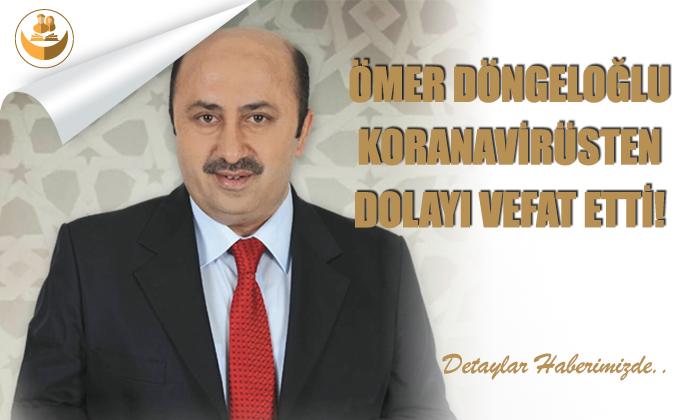 İlahiyatçı, Ömer Döngeloğlu Koronavirüsten Vefat Etti!