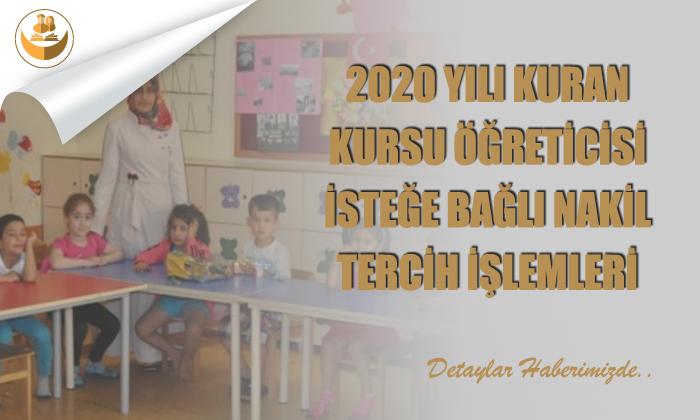 2020 Kursu Öğreticilerinin İsteğe Bağlı Nakil Tercih İşlemleri